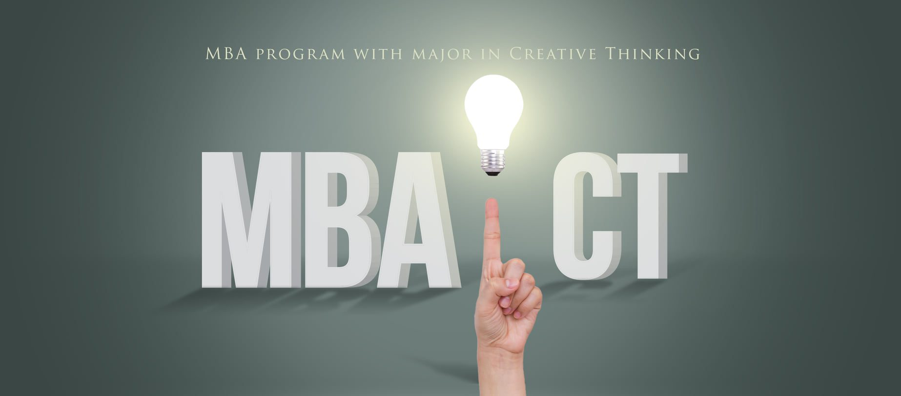 MBA Program with major in Creative Thinking (MBA-CT)